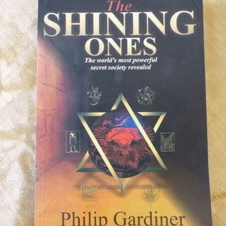 The Shining Ones – the world's most powerful secret society revealed