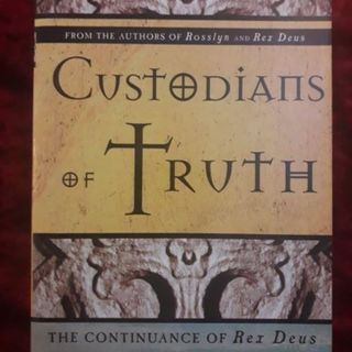 Custodians of Truth – the continuance of Rex Deus