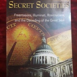 Founding Fathers, Secret Societies - Freemasons, Illuminati, Rosicrucians and the decoding of the Great Seal