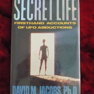 Secret Life - Firsthand accounts of UFO abductions
