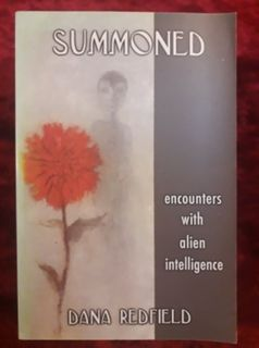 Summoned - encounters with alien intelligence