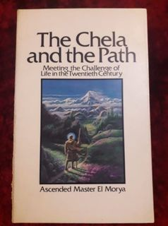 The Chela and the Path - meeting the challenge of life in the 20th century