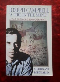 Joseph Campbell - a fire in the mind