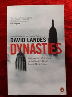 Dynasties - Fortune & misfortune in the world's great family businesses