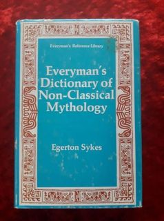 Everyman's Dictionary of Non-Classical Mythology