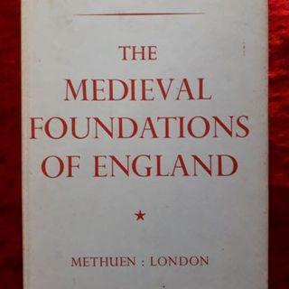 The Medieval Foundations of England