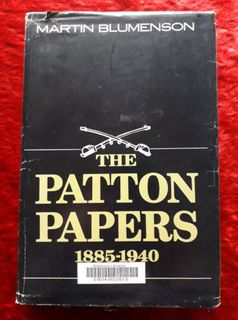 The Patton Papers 1885-1940