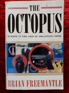 The Octopus - Europe in the grip of organised crime
