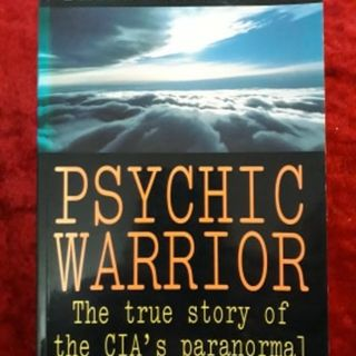 Psychic Warrior - the true story of the CIA's paranormal espionage program