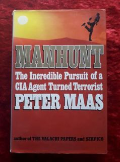 Manhunt - the incredible pursuit of a CIA agent turned terrorist