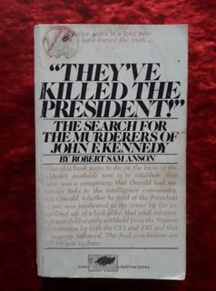 'They've killed the President'  - the search for the murderers of John F Kennedy