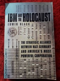 IBM and the Holocaust - the strategic alliance between Nazi germany and America's most powerful corporation