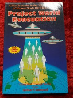 Project World Evacuation - UFOs to assist in the 'Great Exodus' of human souls off this planet