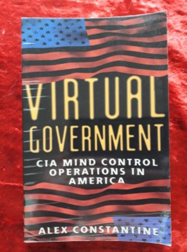 Virtual Government - CIA mind control operations in America