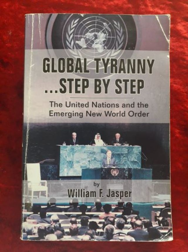 Global Tyranny .. Step by Step - the United Nations & the emerging new world order