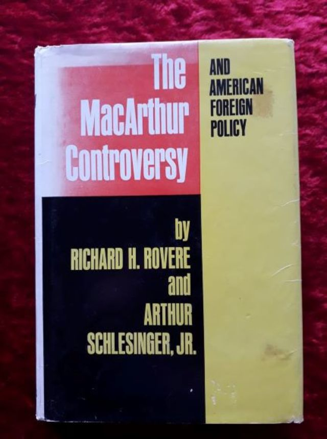 The Macarthur Controversy and American Foreign Policy