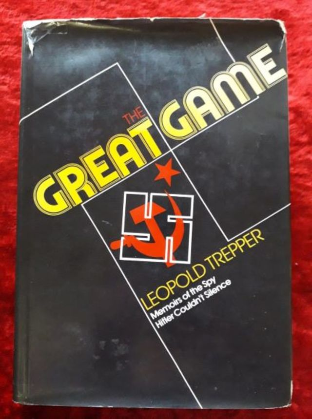The Great Game - memoirs of the spy Hitler couldn't silence