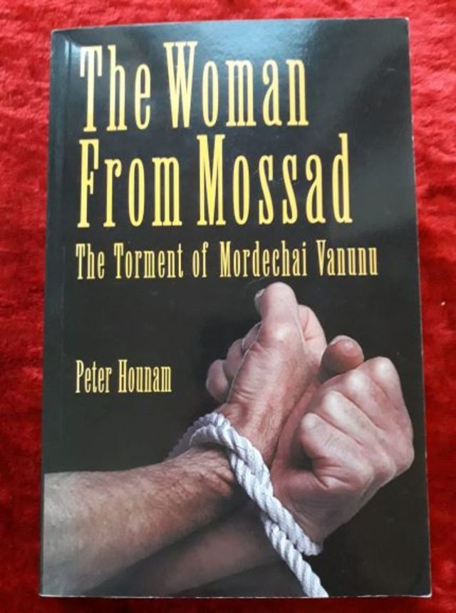 The Woman from Mossad - the torment of Mordechai Vanunu