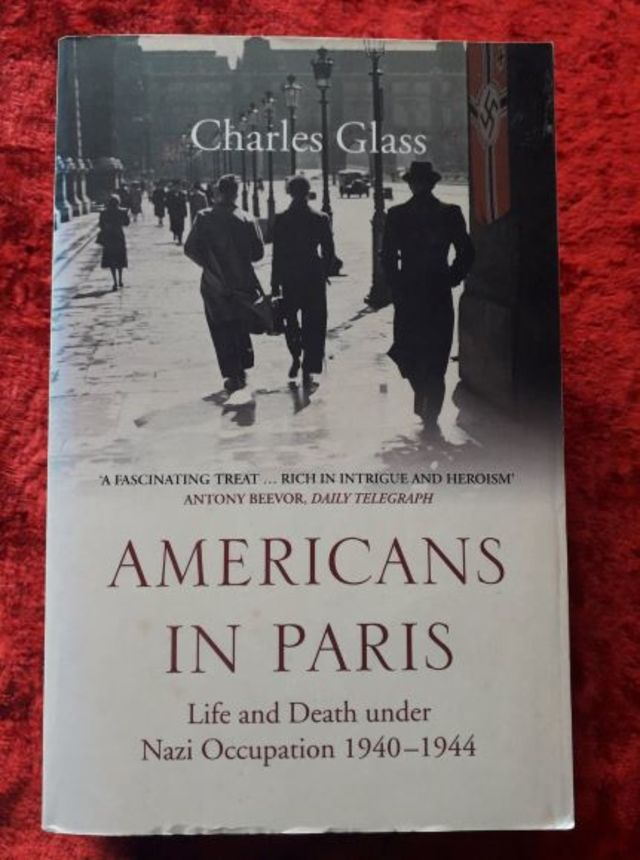 Americans in Paris - life and death under Nazi occupation 1940-1944