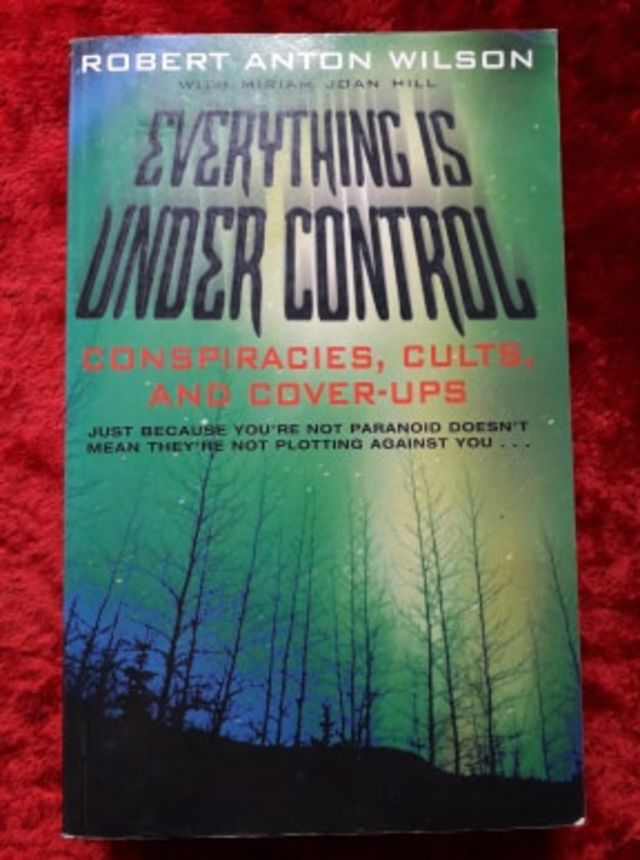 Everything Is Under Control - conspiracies, cults and cover-ups