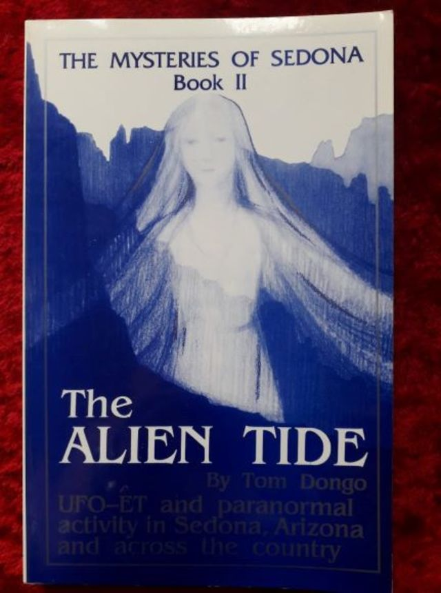 The Alien Tide - Book II The Mysteries of Sedona