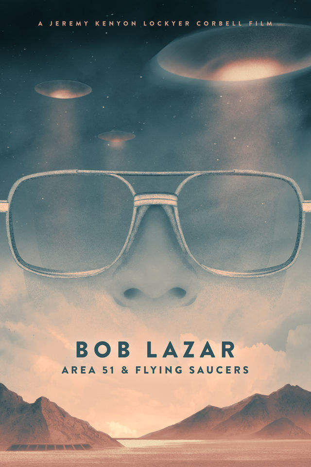 DOCUMENTRAY REVIEW Bob Lazar Area 51 and Flying Saucers Produced by Jeremy Corbell